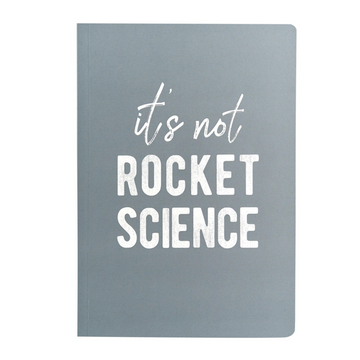 A5 NOTEBOOK | IT'S NOT ROCKET SCIENCE