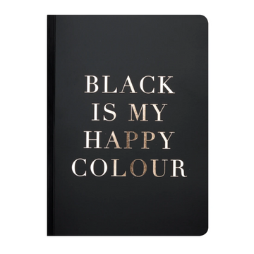 A5 NOTEBOOK | BLACK IS MY HAPPY COLOUR