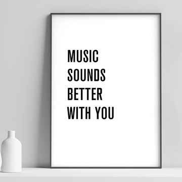 A4 MUSIC LYRICS | MUSIC SOUNDS BETTER WITH YOU