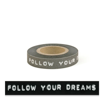 BLACK PRINTED TAPE | FOLLOW YOUR DREAMS