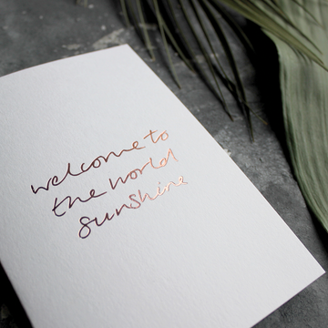 CARD | WELCOME TO THE WORLD SUNSHINE