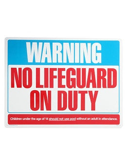 "Poolmaster ""Warning No Lifeguard"" 24"" X 18"" Sign- Kuwait Local shipping (1-3 Days)"