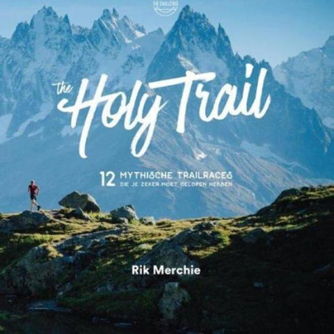 Lannoo - The Holy Trail -  12 mythical trail races you should have run