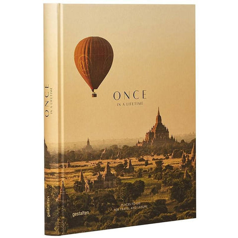 Once in a Lifetime Vol. 2 - Places to Go for Travel and Leisure