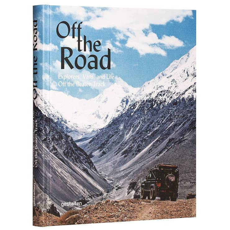 Off The Road - Explorers, Vans, and Life Off the Beaten Track