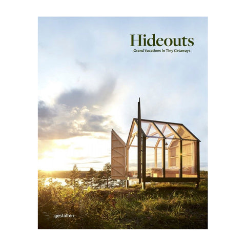 Hideouts - Grand Vacations in Tiny Get Aways