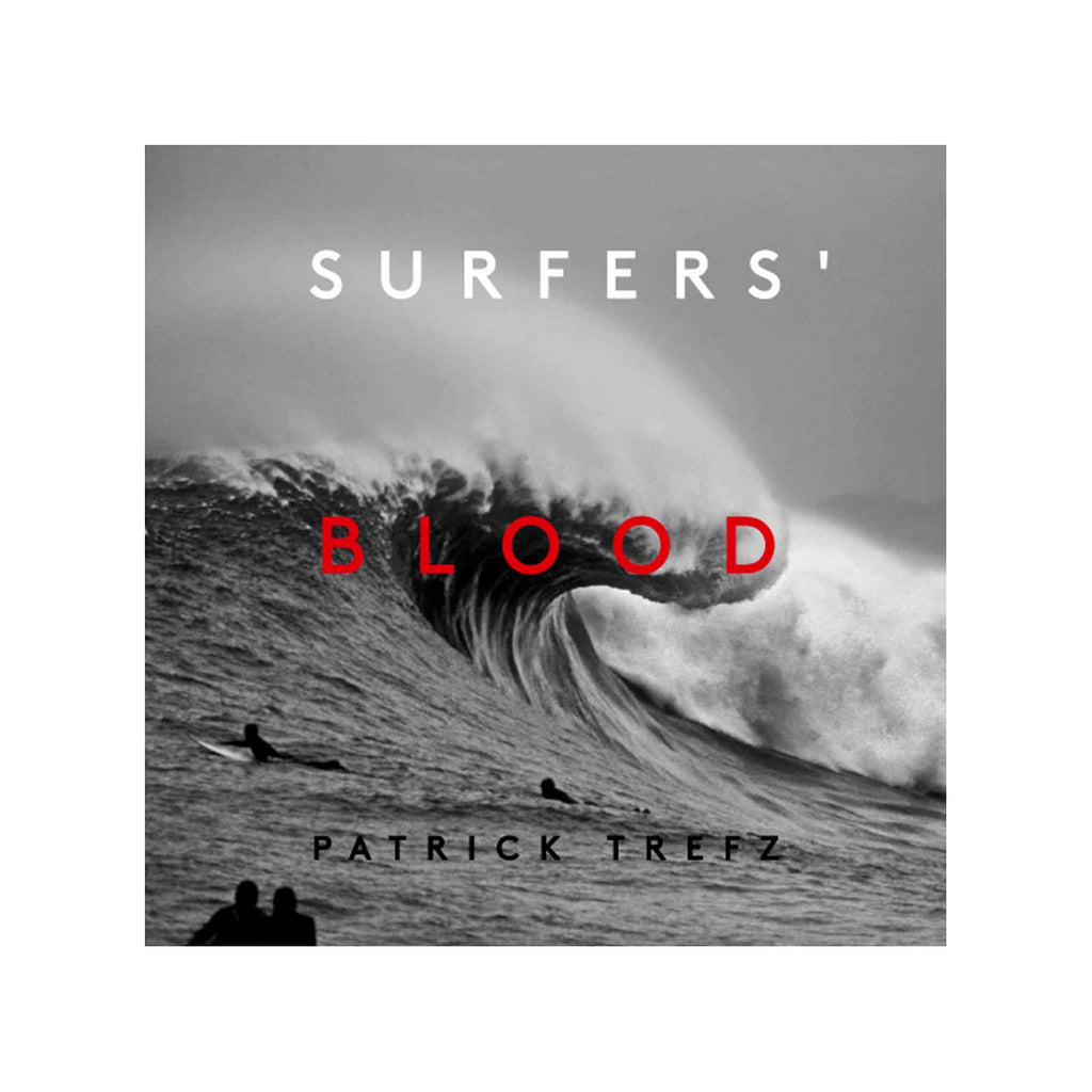 Patrick Trefz - Surfers' Blood