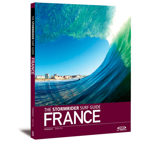 The Stormrider Surf Guide - France