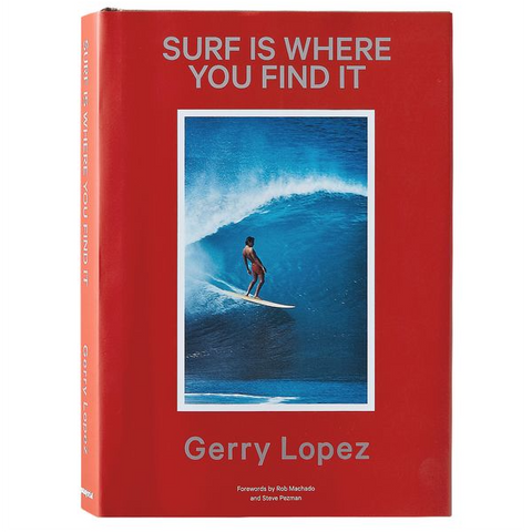Surf Is Where You Find It (Gerry Lopez)
