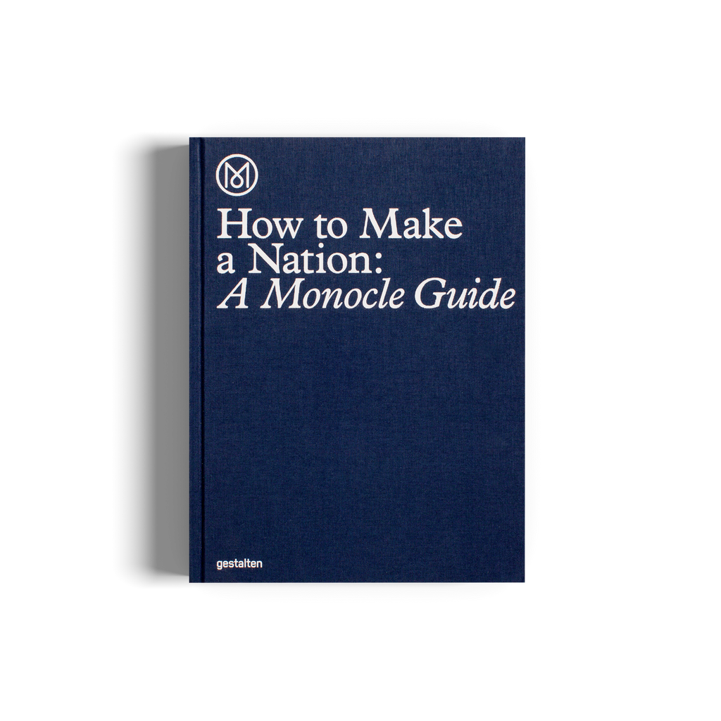 Gestalten - How To Make a Nation: a Monocle Guide