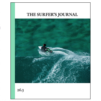 The Surfer's Journal - Issue #26.3