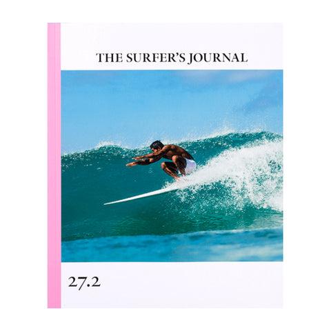 The Surfer's Journal - Issue #27.2