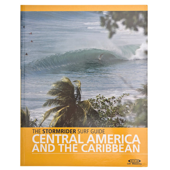 The Stormrider Surf Guide - Central America and The Caribbean
