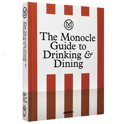 Gestalten - The Monocle Guide to Drinking & Dining