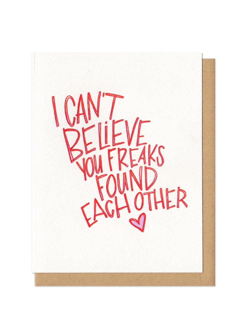 You Two Freaks Found Each Other Card