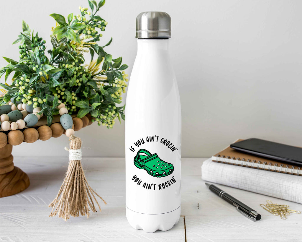 Ain't Crocin' Stainless Steel Water Bottle