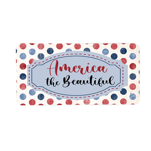 America The Beautiful Wreath Sign