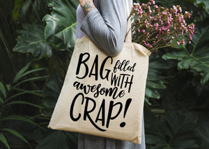 Bag Filled with Crap Tote Bag - Potter's Printing