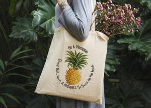 Be A Pineapple Tote Bag - Potter's Printing