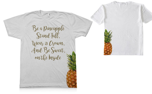 Be A Pineapple_Short Sleeve TEE Shirt - Potter's Printing