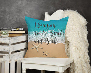 Love you to the Beach and Back Throw Pillow - Potter's Printing