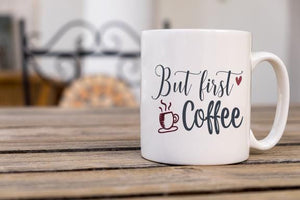 But First Coffee Mug - Potter's Printing