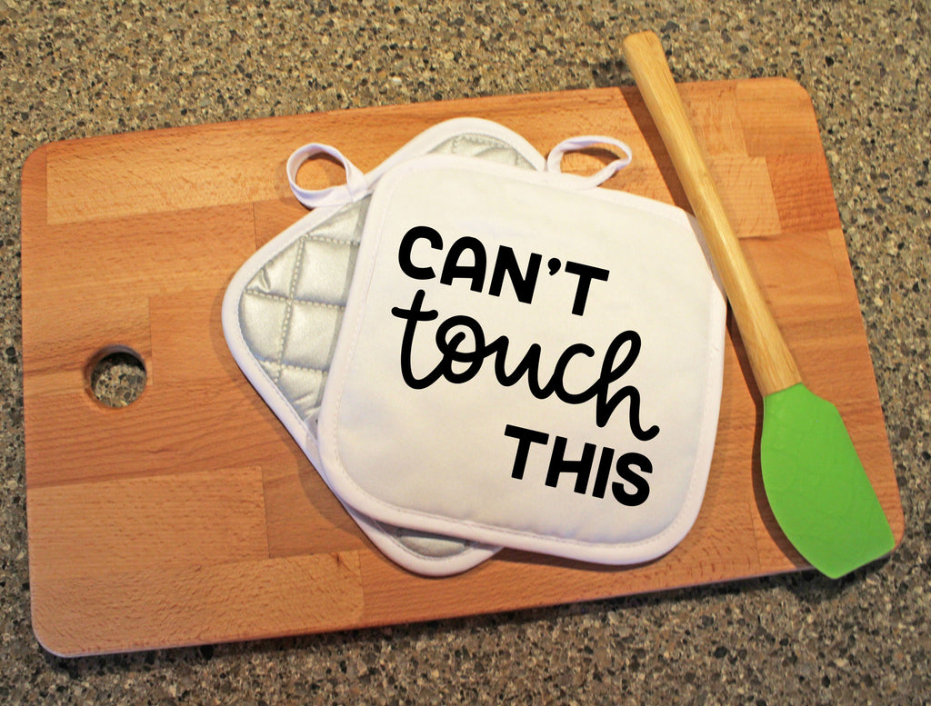 Can't Touch This Pot Holder - Potter's Printing