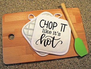 Chop It Like It's Hot Pot Holder - Potter's Printing