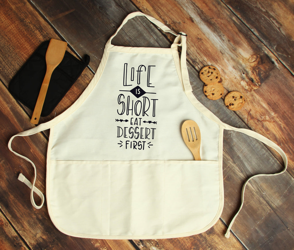 Life is Short Eat Dessert First Personalized Apron - Potter's Printing