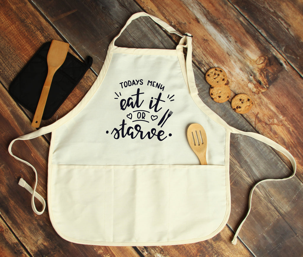 Today's Menu: Eat it or Starve Personalized Apron - Potter's Printing