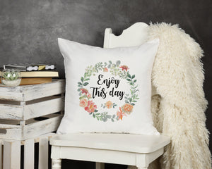Enjoy This Day Throw Pillow - Potter's Printing