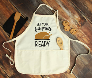 Get Your Fat Pants Ready Personalized Apron - Potter's Printing
