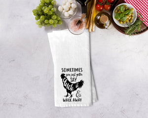 Sometime You Just Have To Say Cluck It Kitchen Towel - Potter's Printing