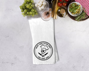 Many Have Eaten Here, Few Have Died Kitchen Towel - Potter's Printing