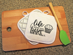 Life Is What You Bake It Pot Holder - Potter's Printing
