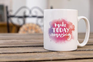 Make Today Amazing Coffee Mug - Potter's Printing