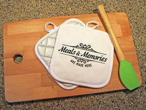 Meals and Memories are Made Here Pot Holder - Potter's Printing