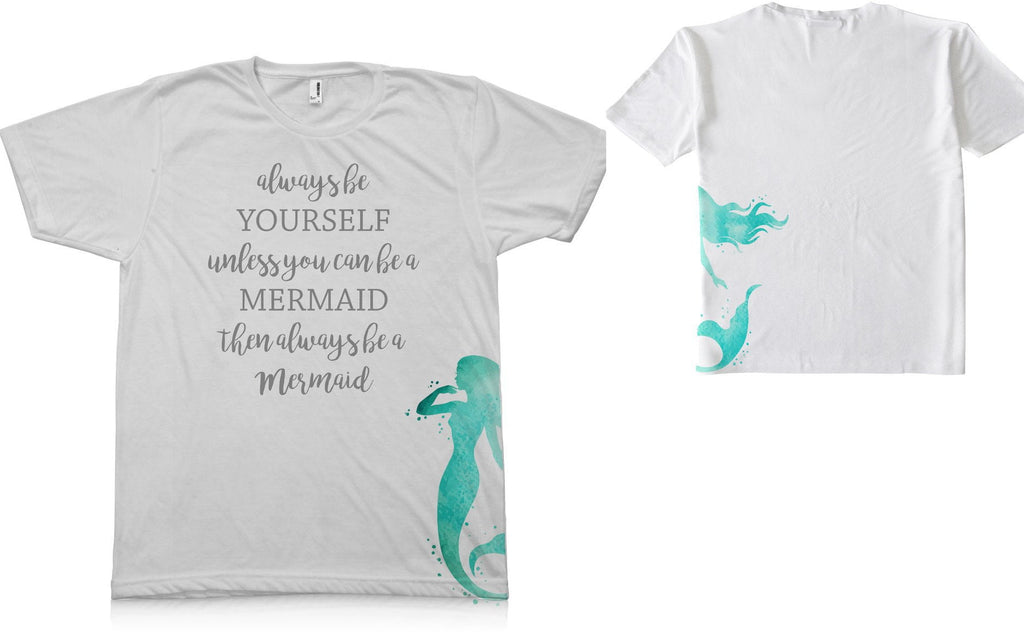 Be A Mermaid Graphic TEE Shirt - Potter's Printing
