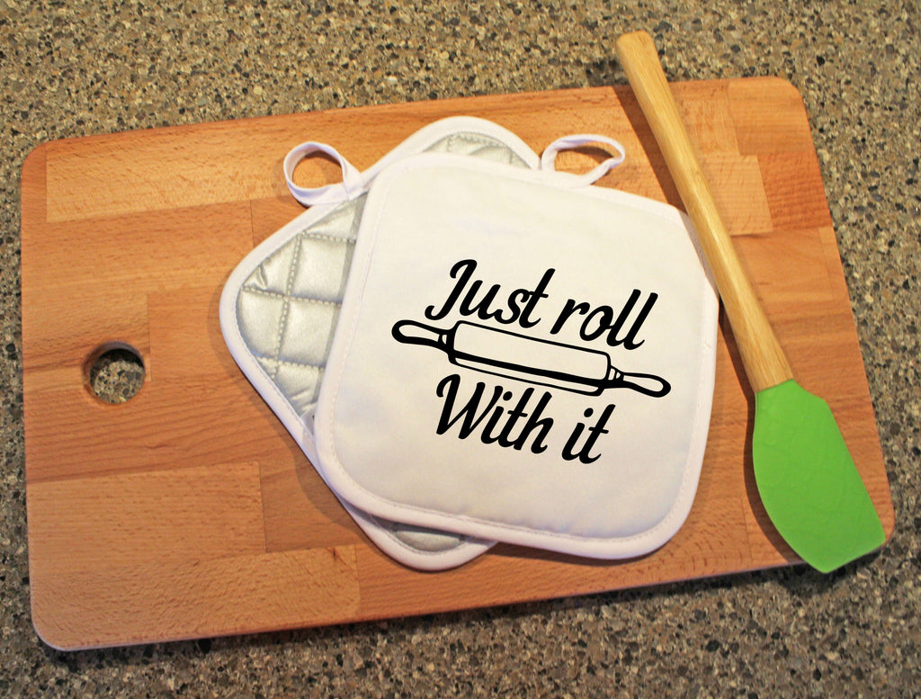 Just Roll With It Pot Holder - Potter's Printing