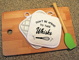 Don't Be Afraid To Take Wisks Pot Holder - Potter's Printing