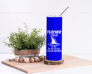 Teacher Shark Stainless Steel Tumbler - Potter's Printing