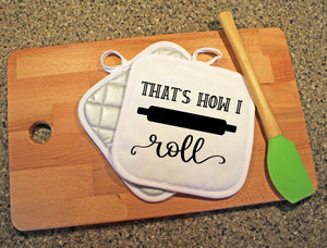 That's How I Roll Pot Holder - Potter's Printing