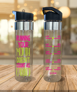 Water Bottle Running Your Mouth Doesn't Count as Cardio - Potter's Printing