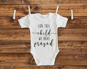 For This Child We Have Prayed Baby One Piece