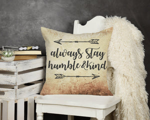 Always Stay Humble & Kind Throw Pillow - Potter's Printing