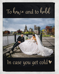 In Case You Get Cold Wedding Photo Blanket