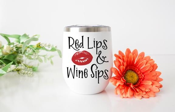 Red Lips & Wine Sips Wine Tumbler - Potter's Printing