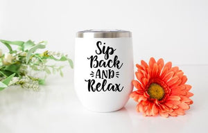 Sip Back & Relax Wine Tumbler - Potter's Printing