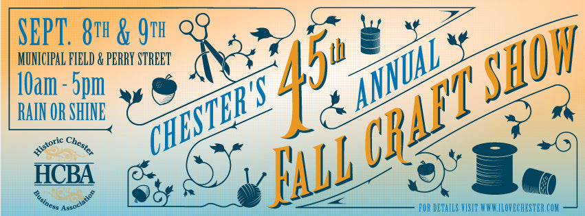 45th Annual Fall Chester Craft Show