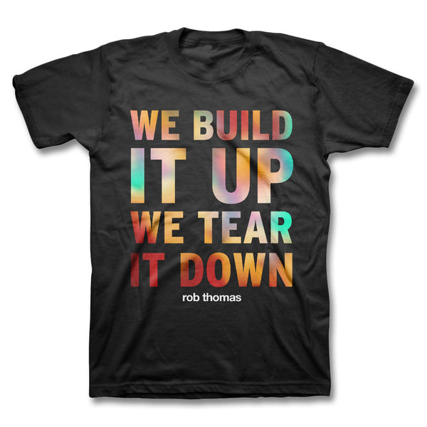 Tear It Down T-shirt - Rob Thomas Official Store